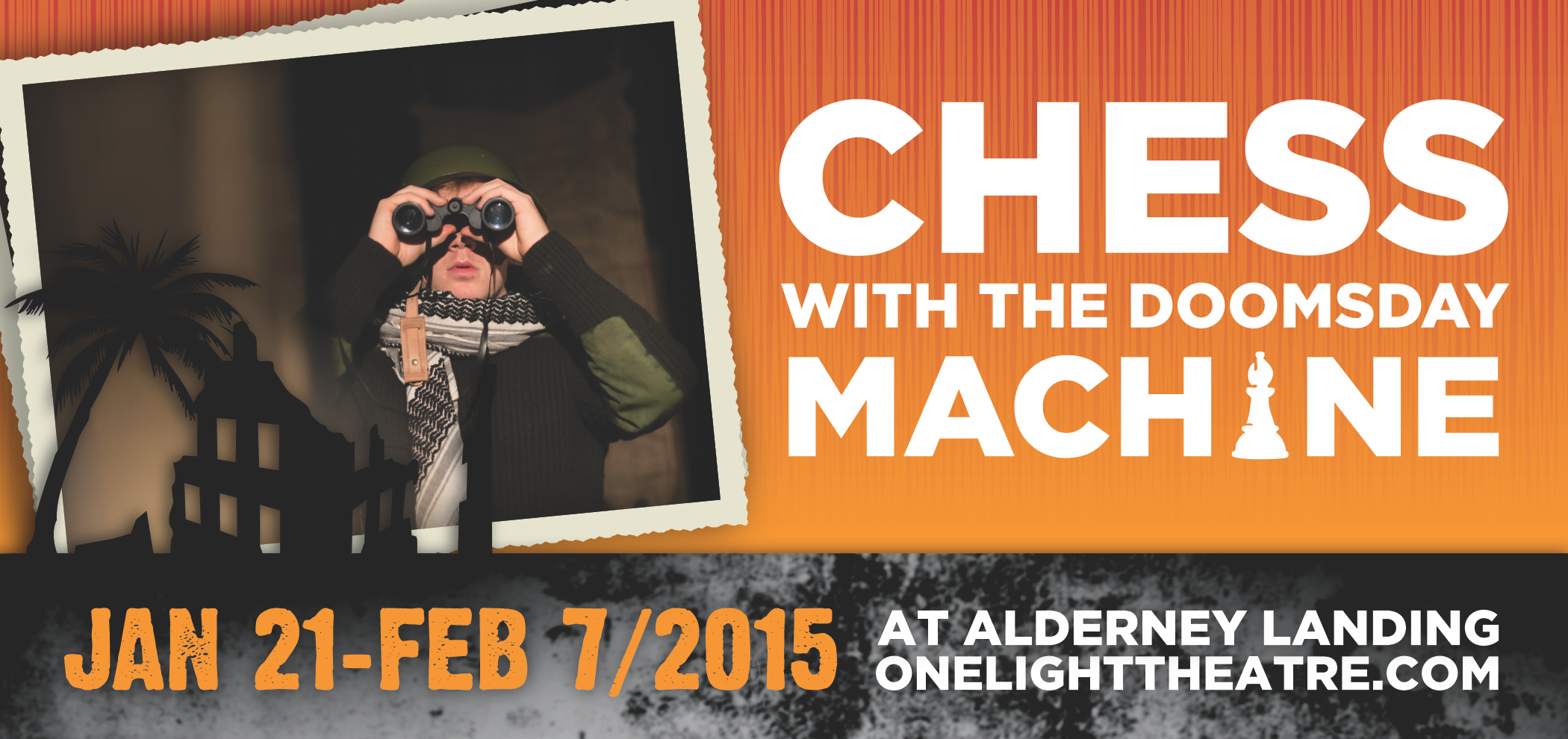 Chess With The Doomsday Machine - Jan. 21 to Feb. 7, 2015